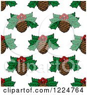 Clipart Of A Seamless Christmas Pattern Of Pine Cones And Holly Royalty Free Vector Illustration