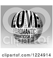 Clipart Of A 3d Black And White Love Word Collage Sphere On Gray Royalty Free Illustration