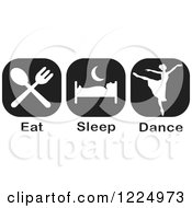 Clipart Of A Black Eat Sleep Dance Ballet Icons Royalty Free Vector Illustration