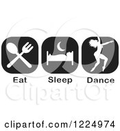 Clipart Of Black And White Eat Sleep Dance Icons Royalty Free Vector Illustration