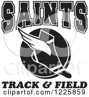 Clipart Of A Black And White Winged Shoe With Saints Team Track And Field Text Royalty Free Vector Illustration