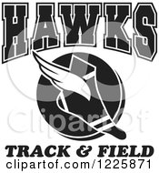 Clipart Of A Black And White Winged Shoe With Hawks Team Track And Field Text Royalty Free Vector Illustration