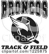 Clipart Of A Black And White Winged Shoe With BRONCOS Team Track And Field Text Royalty Free Vector Illustration
