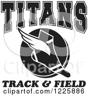 Clipart Of A Black And White Winged Shoe With Titans Team Track And Field Text Royalty Free Vector Illustration