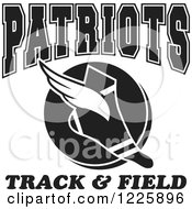 Clipart Of A Black And White Winged Shoe With Patriots Team Track And Field Text Royalty Free Vector Illustration