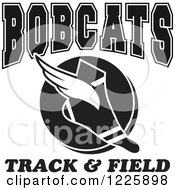Clipart Of A Black And White Winged Shoe With Bobcats Team Track And Field Text Royalty Free Vector Illustration