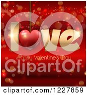 Clipart Of A Happy Valentines Day Greeting With Love Suspended Over Red Royalty Free Vector Illustration