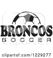 Clipart Of A Black And White Ball And BRONCOS SOCCER Team Text Royalty Free Vector Illustration by Johnny Sajem