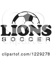 Clipart Of A Black And White Ball And LIONS SOCCER Team Text Royalty Free Vector Illustration by Johnny Sajem