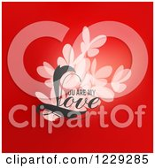 Clipart Of Valentine Butterflies And You Are My Love Text Over Red Royalty Free Vector Illustration by elena