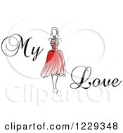 Clipart Of A Woman In A Red Dress And My Love Text Royalty Free Vector Illustration