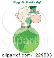 Clipart Of A Happy St Patricks Day Greeting And Sheep With A Top Hat And Shamrock On A Globe Royalty Free Vector Illustration by Hit Toon