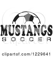 Clipart Of A Black And White Ball And MUSTANGS SOCCER Team Text Royalty Free Vector Illustration by Johnny Sajem