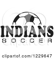 Clipart Of A Black And White Ball And INDIANS SOCCER Team Text Royalty Free Vector Illustration by Johnny Sajem