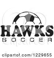 Clipart Of A Black And White Ball And HAWKS SOCCER Team Text Royalty Free Vector Illustration