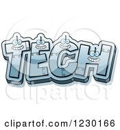 Clipart Of Robot Letters Forming The Word TECH Royalty Free Vector Illustration