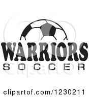 Clipart Of A Black And White Ball And WARRIORS SOCCER Team Text Royalty Free Vector Illustration