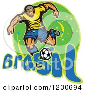 Clipart Of A Soccer Player Kicking Over Brazil Text On Green Royalty Free Vector Illustration by patrimonio