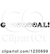 Clipart Of A Fade To Dark Soccer Ball In The Word Goal Royalty Free Vector Illustration