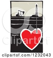 Clipart Of A Woodcut Oil Rig And Drilling For Blood In A Heart Royalty Free Vector Illustration
