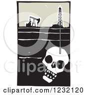Clipart Of A Woodcut Oil Rig And Drilling For Death In A Skull Royalty Free Vector Illustration
