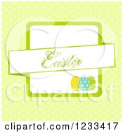 Clipart Of An Easter Banner Over Eggs On Green Polka Dots Royalty Free Vector Illustration