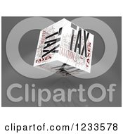 Clipart Of A 3d Floating Tax Word Collage Box Cube On White Royalty Free CGI Illustration by MacX