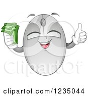 Clipart Of A Computer Mouse Mascot Holding Cash And A Thumb Up Royalty Free Vector Illustration by BNP Design Studio