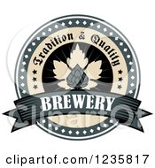 Clipart Of A Tradition And Quality Brewery Beer Hops Label Royalty Free Vector Illustration by Vector Tradition SM