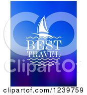 Clipart Of Best Travel Text And A Sailboat On Blue Royalty Free Vector Illustration