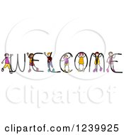 Clipart Of A Diverse Happy Stick Kids Playing On The Word WELCOME Royalty Free Vector Illustration