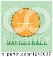 Clipart Of A Basketball With Text Over Green Royalty Free Vector Illustration by Hit Toon
