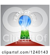 Clipart Of A 3d Keyhole With Sunshine And Grass Over A Red Carpet With Perfect Job Text Royalty Free Vector Illustration