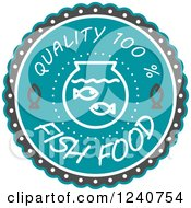 Clipart Of A Quality Fish Food Label Royalty Free Vector Illustration