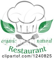 Clipart Of A Chefs Hat With Leaves Silverware And Organic Natural Restaurant Text Royalty Free Vector Illustration