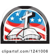 Clipart Of A Christian Cross And Open Bible In An American Flag Arch Royalty Free Vector Illustration