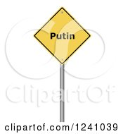 Clipart Of A 3d Yellow Warning Putin Sign On A White Background Royalty Free Illustration by oboy