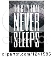 Clipart Of The City That Never Sleeps New York Text Over Diamond Plate Metal Royalty Free Illustration