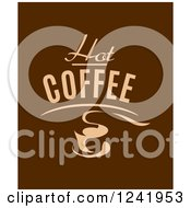 Clipart Of Hot Coffee Text And A Mug Over Brown Royalty Free Vector Illustration by Seamartini Graphics