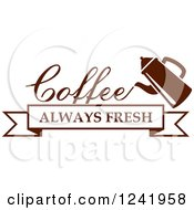 Clipart Of A Brown Coffee Always Fresh Label Royalty Free Vector Illustration by Seamartini Graphics