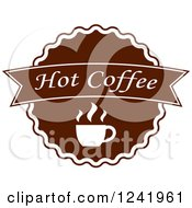 Clipart Of A Brown Hot Coffee Label Royalty Free Vector Illustration by Seamartini Graphics