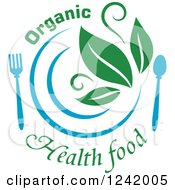 Clipart Of A Blue Plate And Silverware With Green Leaves And Organic Health Food Text Royalty Free Vector Illustration