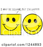 Yellow Emoticon Faces With One Saying I May Be Square But Im Happy