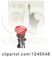 Silhouetted Statue Of Liberty Over A Couple With An Umbrella And New York Is Always A Good Idea Text