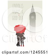 Clipart Of A Silhouetted Clock Tower Over A Couple With An Umbrella And London Is Always A Good Idea Text Royalty Free Vector Illustration by Eugene