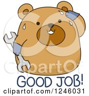 Clipart Of A Sweaty Brown Bear With Good Job Text Royalty Free Vector Illustration