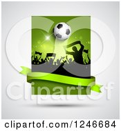 Clipart Of A Silhouetted Crowd Of Fans With A Soccer Ball And Green Flares With A Banner Royalty Free Vector Illustration