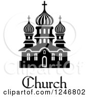 Clipart Of A Black And White Church Building With Text Royalty Free Vector Illustration