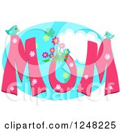 Clipart Of A Pink Word MOM With Flowers And Birds Over Sky Royalty Free Vector Illustration