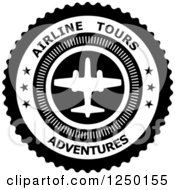 Clipart Of A Black And White Airline Tours Adventures Label Royalty Free Vector Illustration